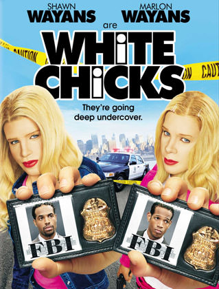 White Chicks movie poster with Shawn and Marlon Wayans