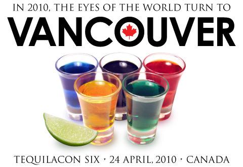 TequilaCon 2010 VANCOUVER Announcement!