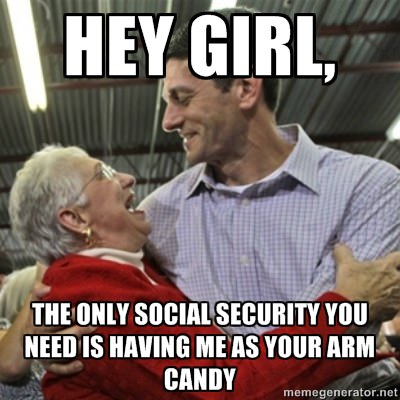 Hey girl, the only Social Security you need is having me as your arm candy.