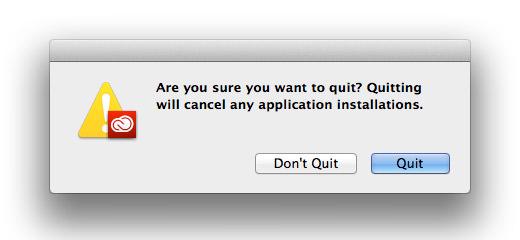 Creative Cloud Quit Warning!