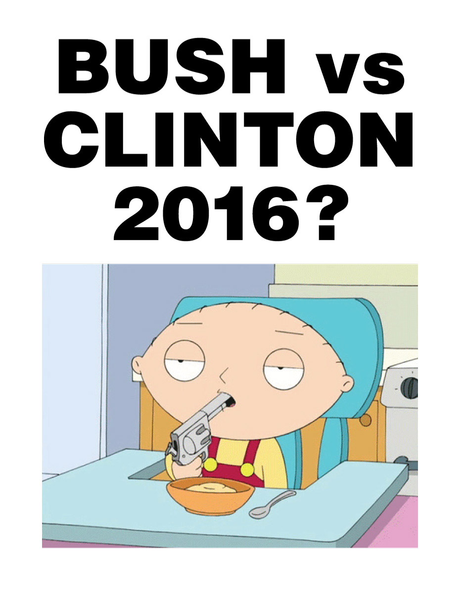BUSH VS. CLINTON 2016 Stewie
