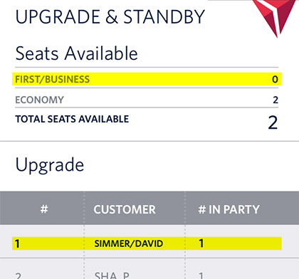 ZERO seats available in first class. First class upgrade list? David Simmer, #1