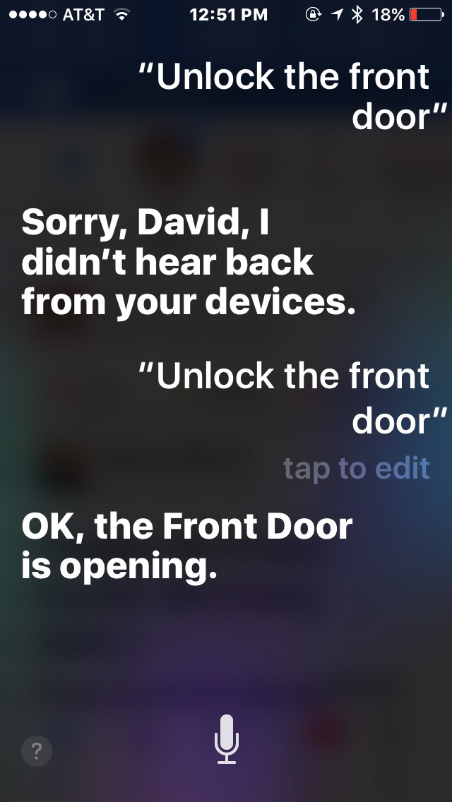 Sorry, David, I didn't hear back from your devices!
