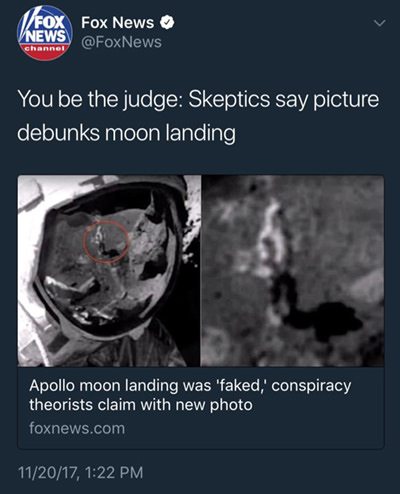 FOX News says you be the judge as to whether or not the moon landing was faked... fucking asshole dipshits.