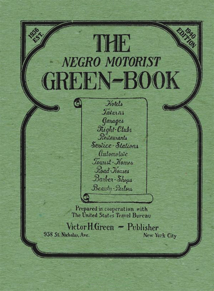 Cover for the 1940 Edition of the Negro Motorist Green-Book