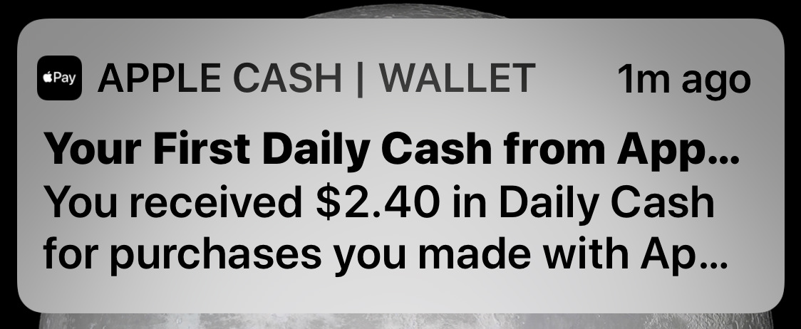 APPLE CASH: Your First Daily Cash from Apple Card has arrived!