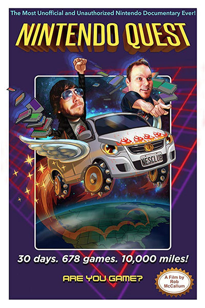 Nintendo Quest Movie Poster featuring two guys in a van hopping around North America with NES cartridges flying everywhere.