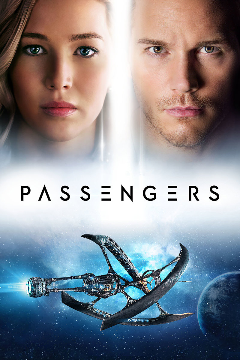 Passengers Movie Poster with Jennifer Lawrence and Chris Pratt's faces above a space ship floating through space.