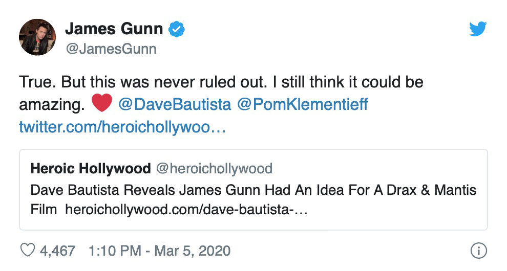 A tweet from James Gunn confirming that he thinks a Drax and Mantis movie would be amazing.
