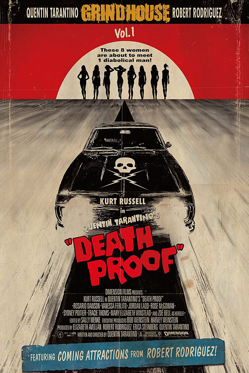 Quentin Tarantino's Death Proof Movie Poster