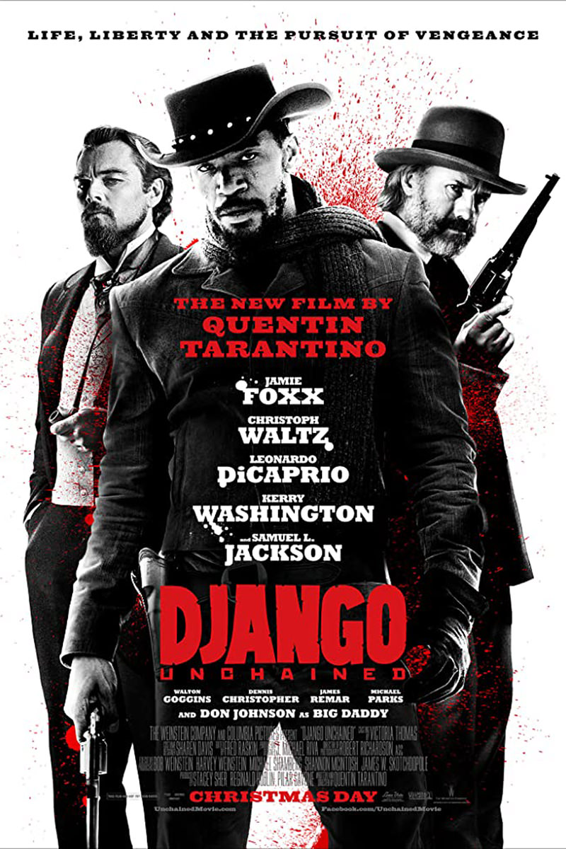 Quentin Tarantino's Django Unchained Movie Poster.