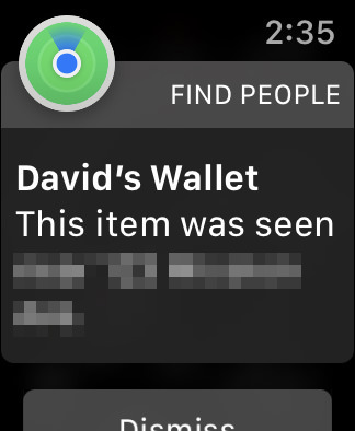 Apple Watch Notification saying taht my wallet was just seen... albeit 8 minutes ago.