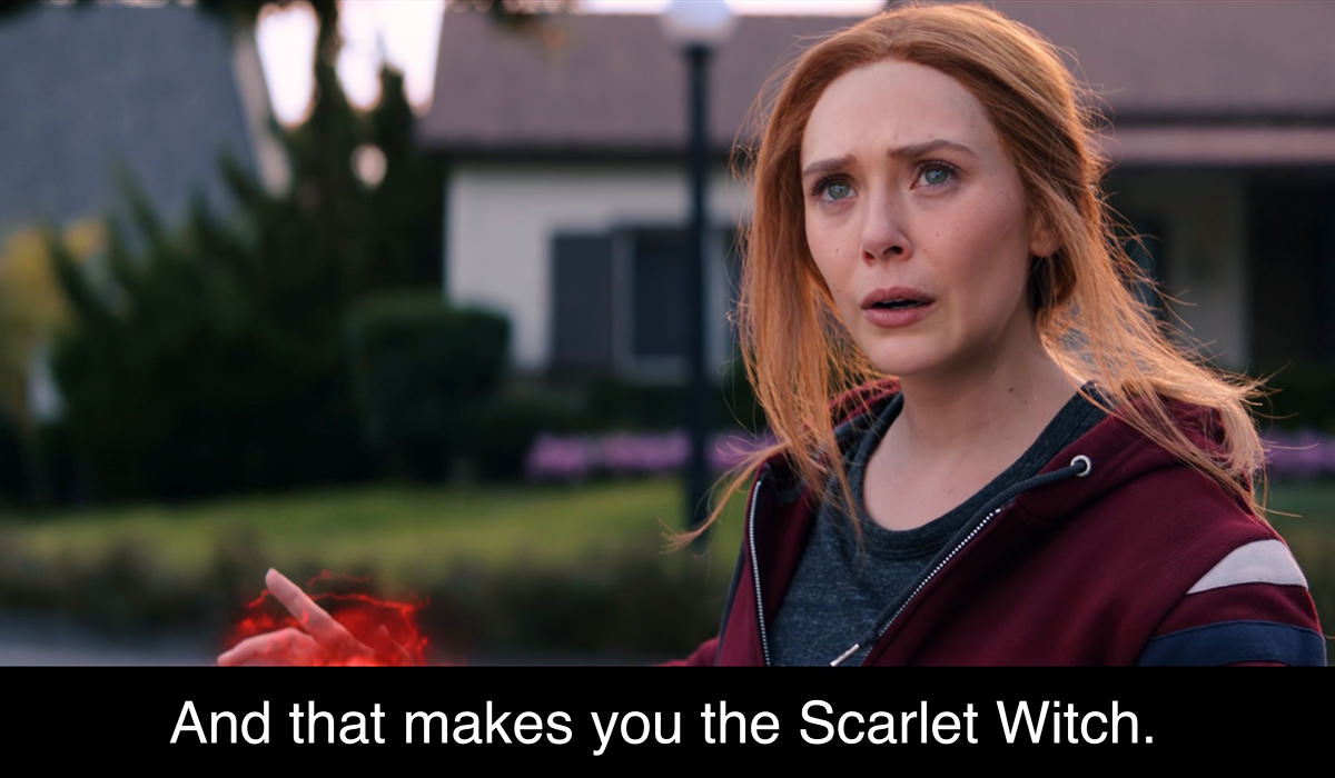 Agatha Harkness saying AND THAT MAKES YOU THE SCARLET WITCH!